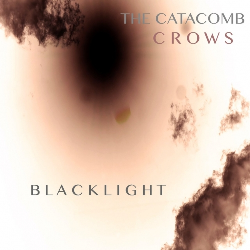 The Catacomb Crows - Blacklight (2017)