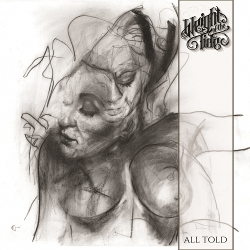 Weight Of The Tide - All Told (EP) (2017)