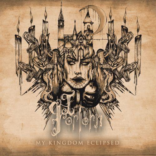 I, Forlorn - My Kingdom Eclipsed (2017)