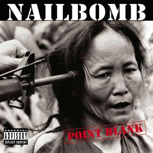 Nailbomb - Point Blank (1994)