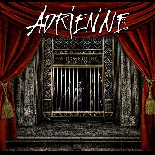Adrienne - Welcome to the Creep Show [EP] (2017)