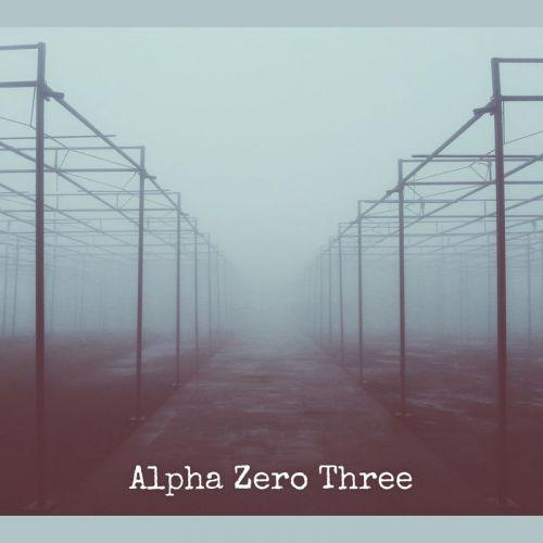 Alpha Zero Three - Alpha Zero Three (2017)