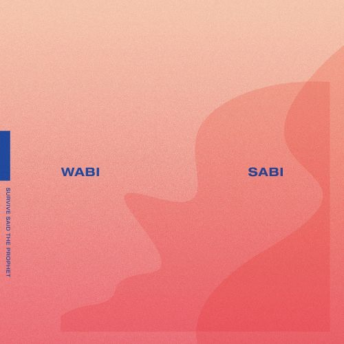 Survive Said The Prophet - Wabi Sabi (2017)