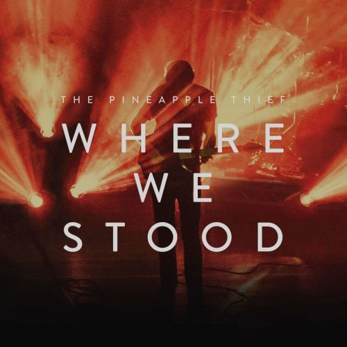 The Pineapple Thief - Where We Stood (Boxset Deluxe Edition) (2017)