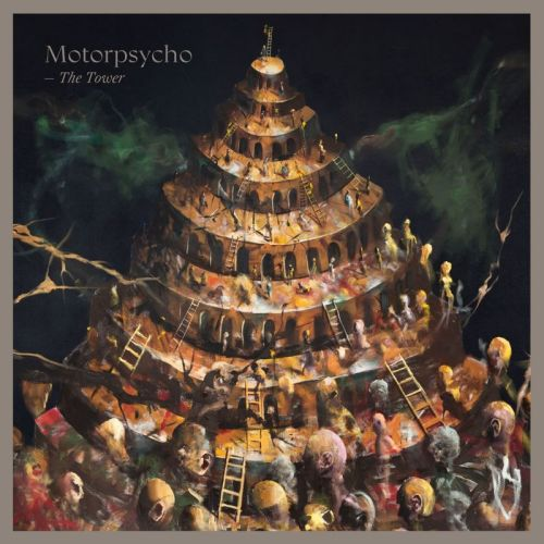 Motorpsycho - The Tower (2017)