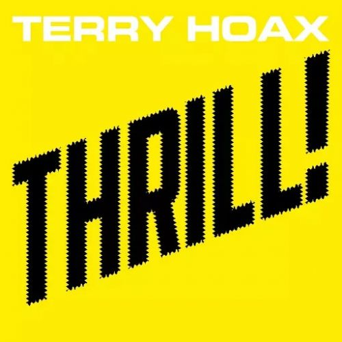 Terry Hoax - Thrill! (2017)