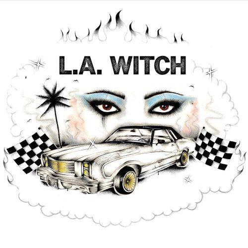 L.A. WITCH - L.A. Witch (2017)