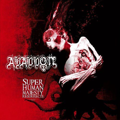 Abaddon - Super Human Majesty Resurrects (2017)