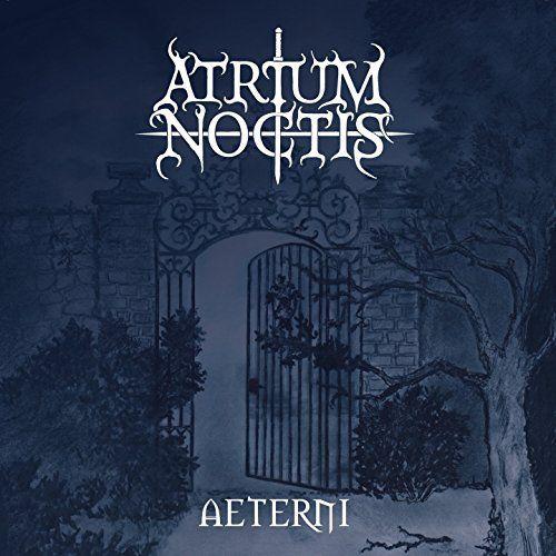 Atrium Noctis - Aeterni (2017)