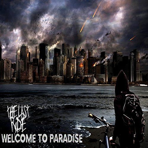 The Last Ride - Welcome To Paradise (2017)
