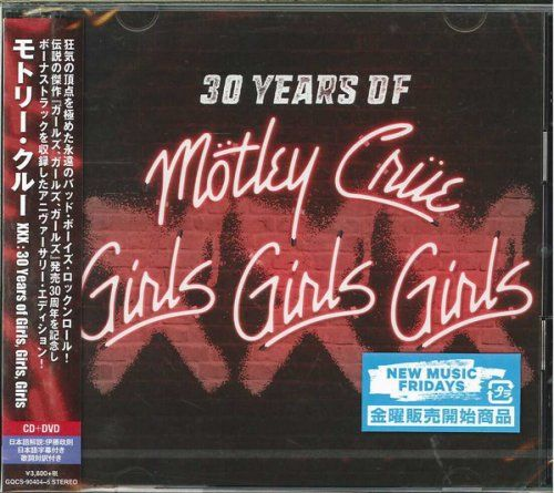 Motley Crue - 30 Years Of - Girls, Girls, Girls: Remastered Deluxe Edition (1987/2017)