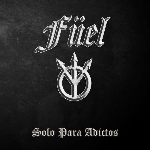 Füel - Solo Para Adictos (2017)