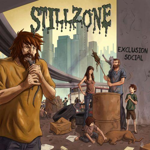 Stillzone - Exclusión Social (2017)