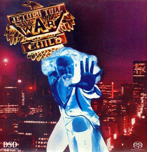 Jethro Tull - War Child [SACD] (2010)