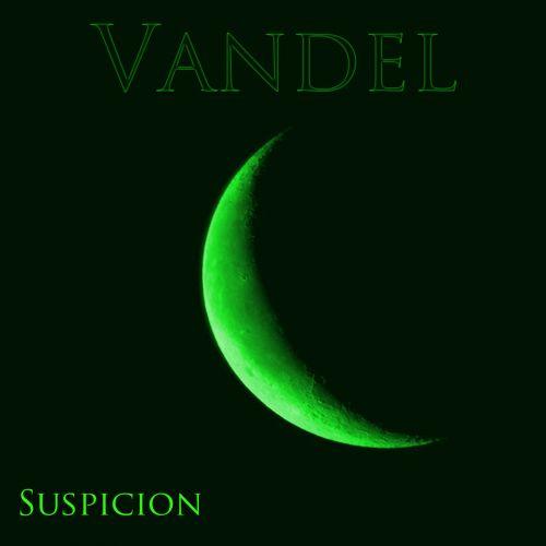 Vandel - Suspicion (2017)
