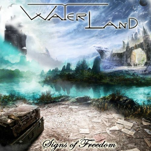 Waterland - Signs Of Freedom (2017)
