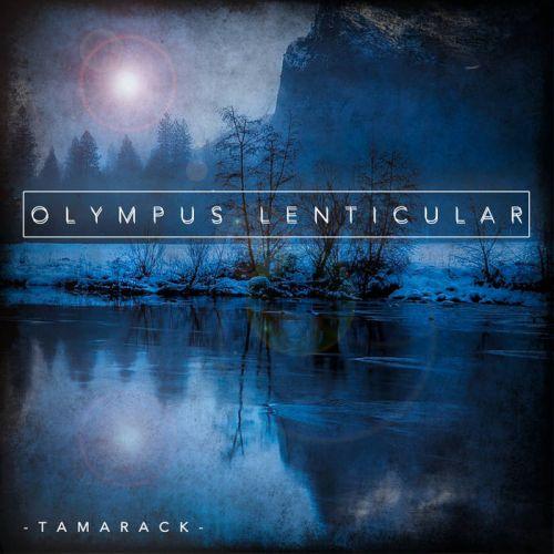 Olympus Lenticular - Tamarack (2017)