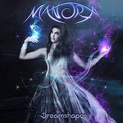 Manora - Dreamshapes [EP] (2017)