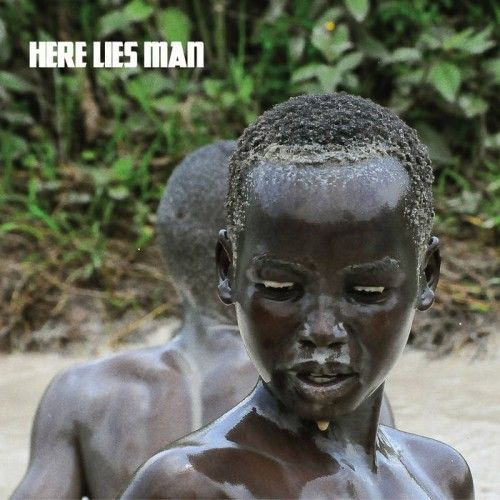 Here Lies Man - Here Lies Man (2017)