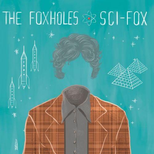 The Foxholes - Sci-Fox (2017)