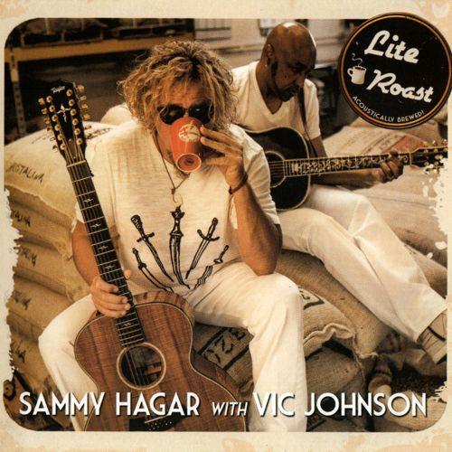 Sammy Hagar with Vic Johnson - Lite Roast (2014)