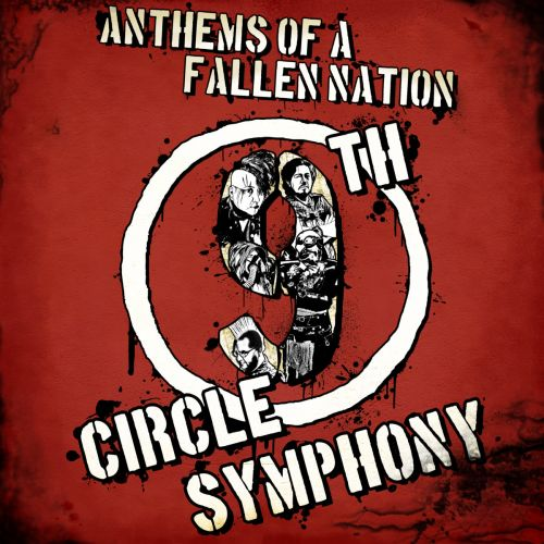 9th Circle Symphony - Anthems Of A Fallen Nation (2017)