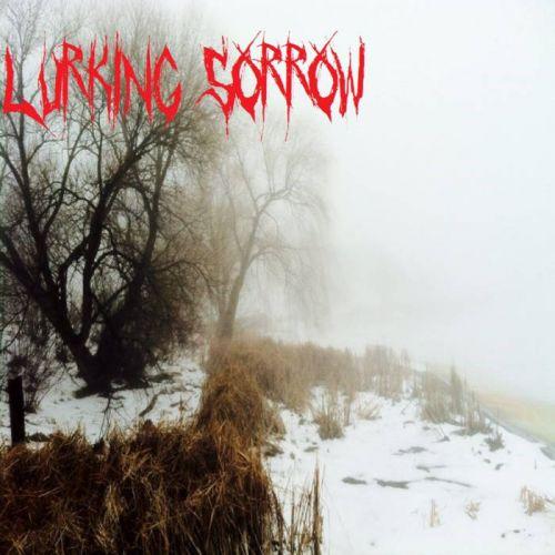 Lurking Sorrow - Lurking Sorrow (2017)