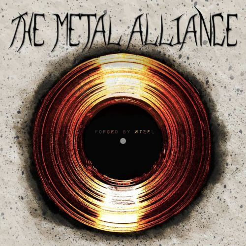 The Metal Alliance - Forged By Steel (2017)