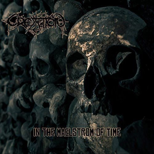 Cremation - In the Maelstrom of Time (2017)