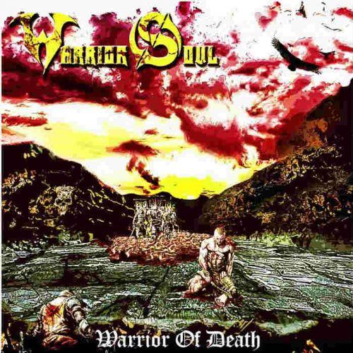 Warrior Soul - Warrior Of Death (2017)