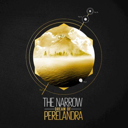 The Narrow - Dream Of Perelandra (2017)