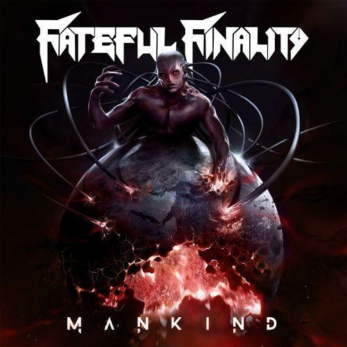 Fateful Finality - Mankind (2017)