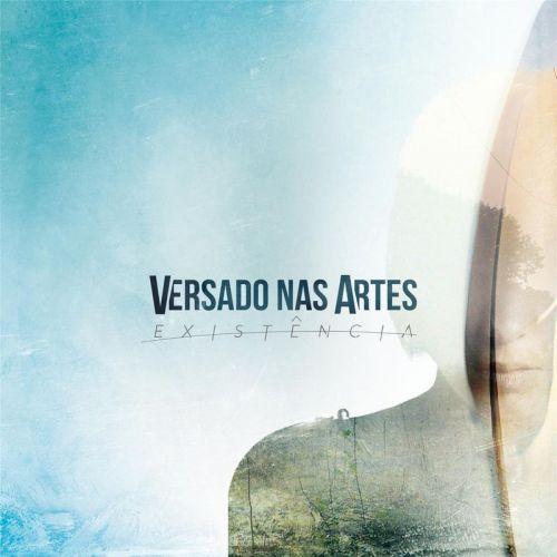 Versado Nas Artes - Existência (2017)