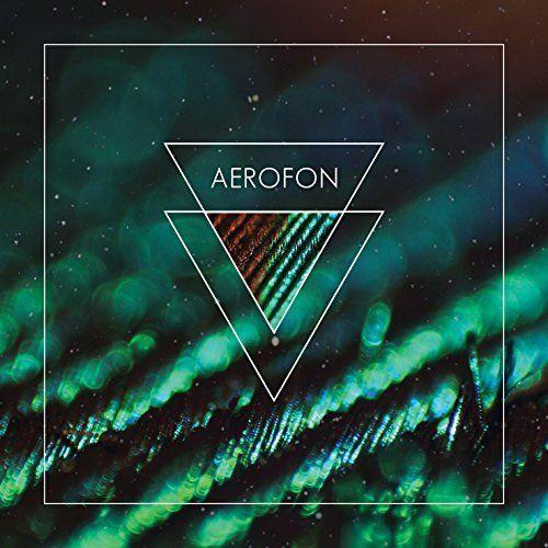 Aerofon - Aerofon (2017)