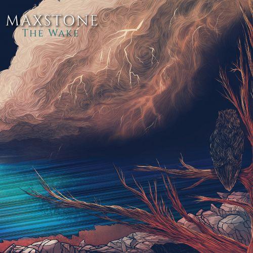Maxstone - The Wake (2017)