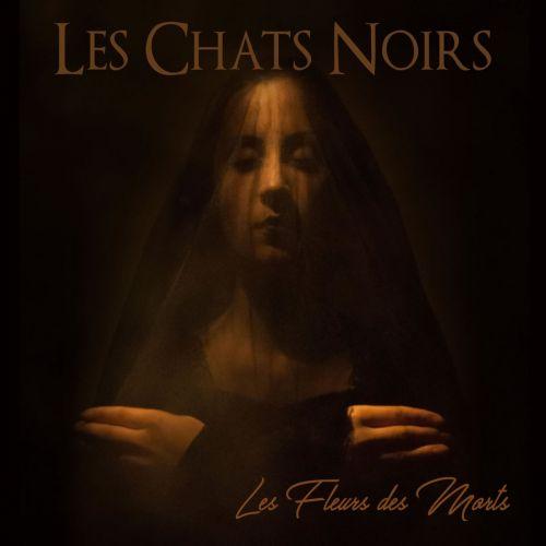 Les Chats Noirs - Les Fleurs Des Morts (2017)