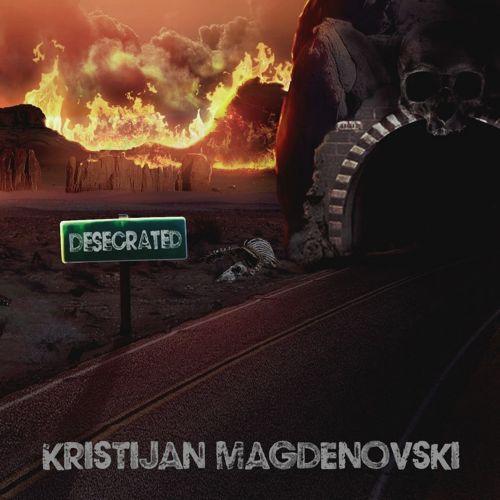 Kristijan Magdenovski - Desecrated (2017)