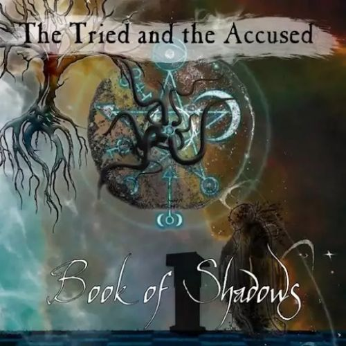 The Tried and the Accused - Book of Shadows (2017)