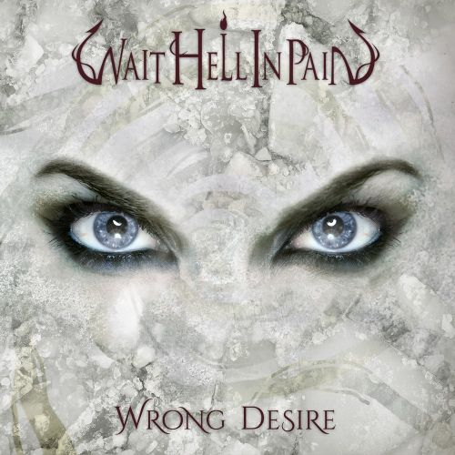 Wait Hell In Pain - Wrong Desire (2017)