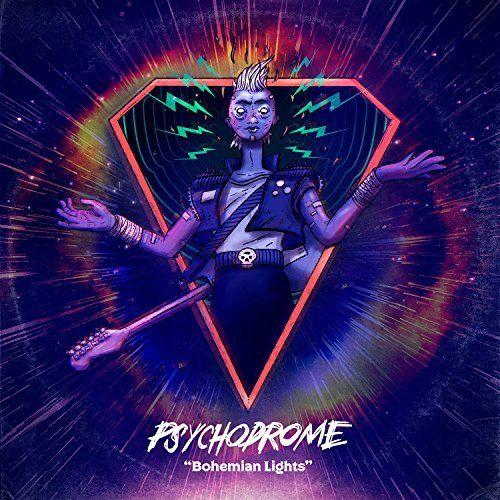 Psychodrome - Bohemian Lights (2017)