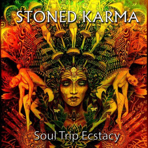 Stoned Karma - Soul Trip Ecstacy (2017)