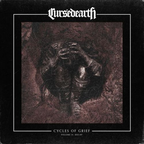Cursed Earth - Cycles of Grief Volume II: Decay (EP) (2017)