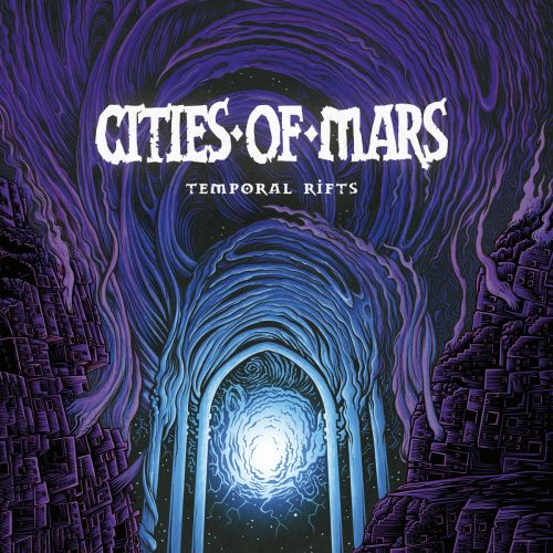 Cities of Mars - Temporal Rifts (2017)