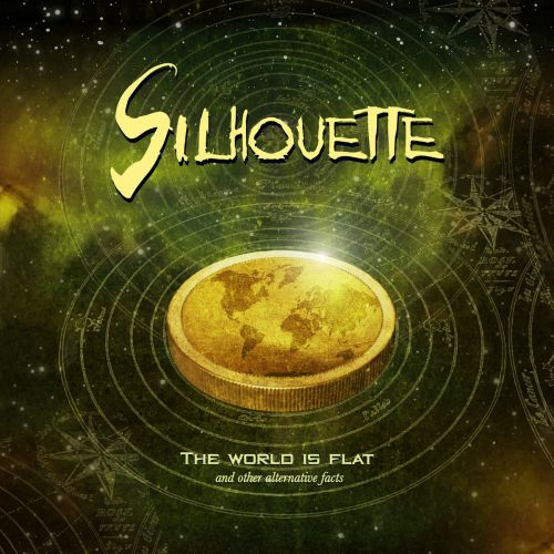 Silhouette - The World Is Flat And Other Alternative Facts (2017)