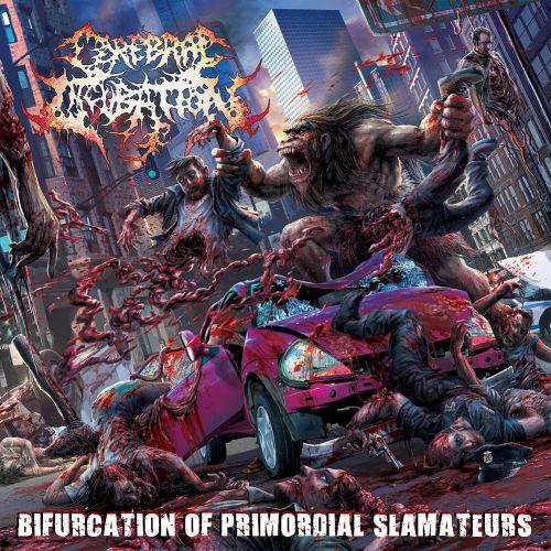Cerebral Incubation - Bifurcation Of Primordial Slamateurs (2017)