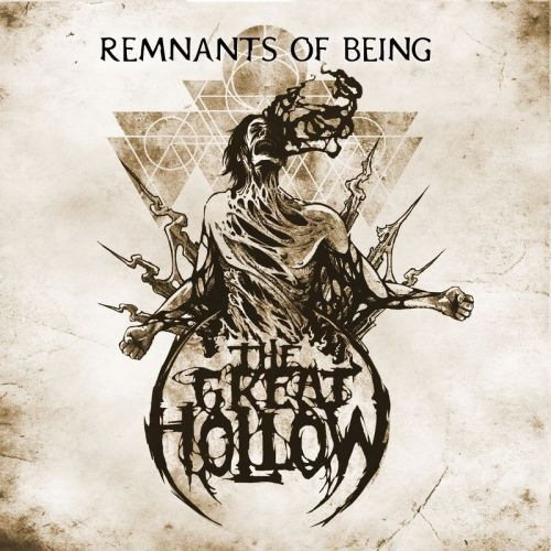 The Great Hollow - Remnants Of Being (2017)