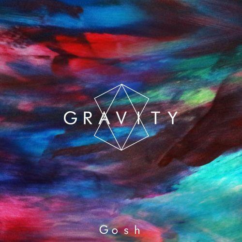 Gravity - Gosh (2017)