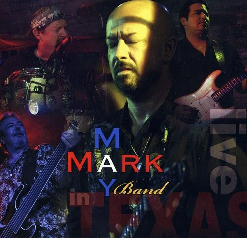 Mark May - Live In Texas (2009)