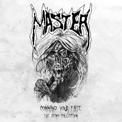 Master - Command Your Fate - The Demo Collection (2017)