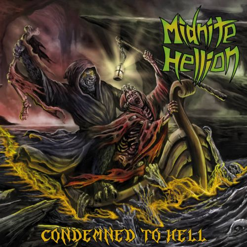 Midnite Hellion - Condemned to Hell (2017)